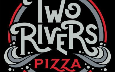 11am to 8pm -Two Rivers Pizza